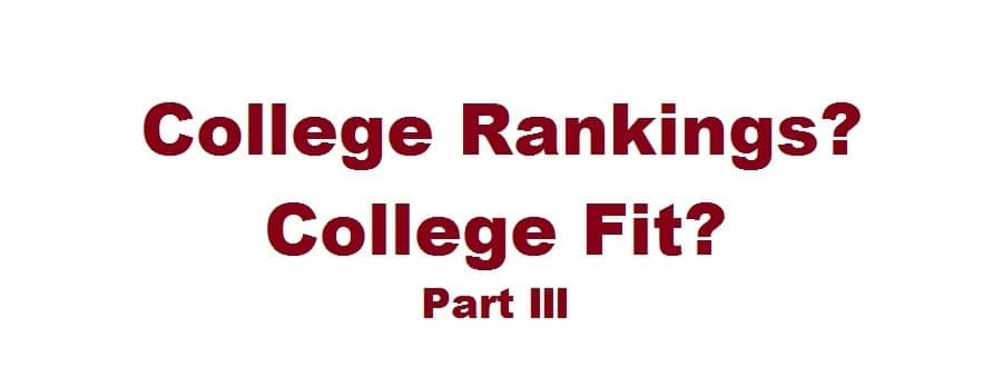 Rankings vs. Fit Part III